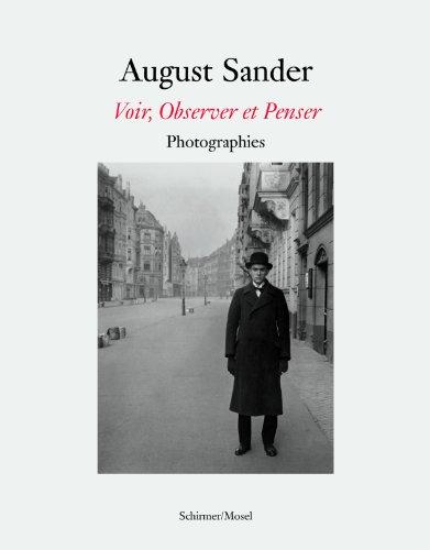 9783829604529: August Sander:: Voir, Observer, Penser
