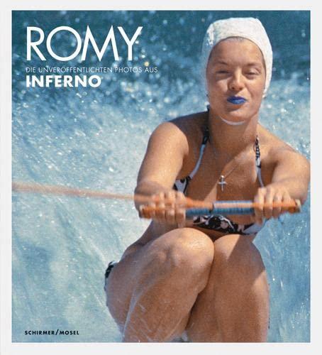 9783829604628: Romy: Die Unveröffentlichten Photos aus Inferno