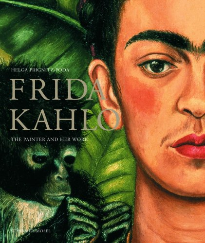 9783829604642: Frida Kahlo: The Painter and Her Work