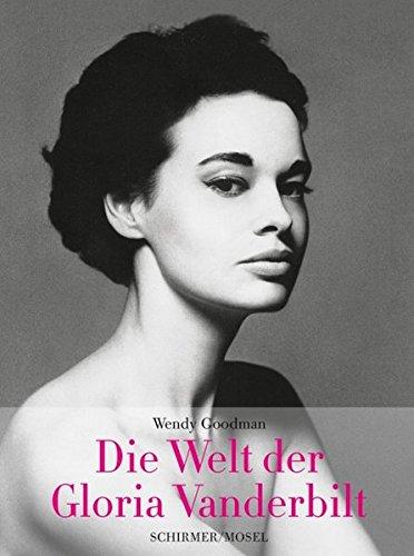 Die Welt der Gloria Vanderbilt: Wendy Goodman