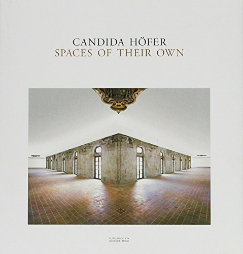 9783829605144: Candida Höfer: Spaces of Their Own