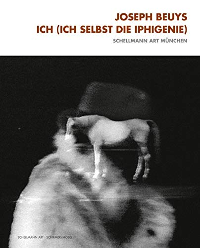 9783829605496: Joseph Beuys Iphigenie /Anglais/Allemand
