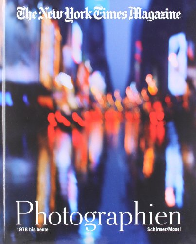 9783829605533: The New York Magazine: Die Photographien 1978-2011