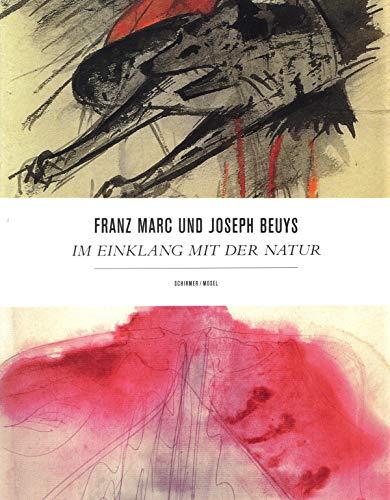 Franz Marc Und Joseph Beuys - Im Einklang Mit Der Natur (German Edition): Joseph Beuys