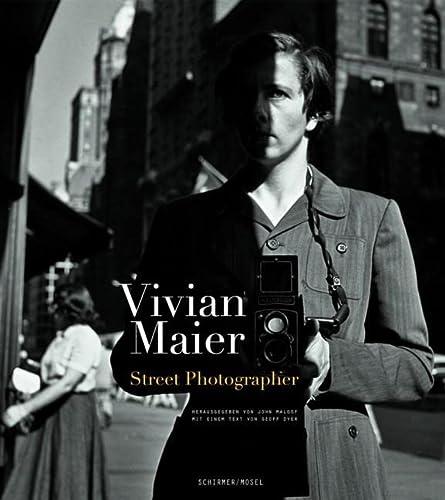9783829605632: Vivian Maier: Street Photographer