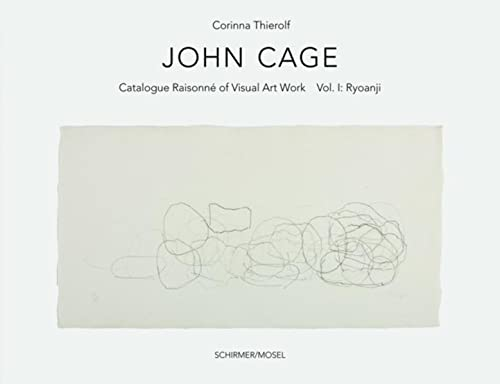 John Cage - Ryoanji - Catalogue raisonné of the Visual Artworks - Vol. 1