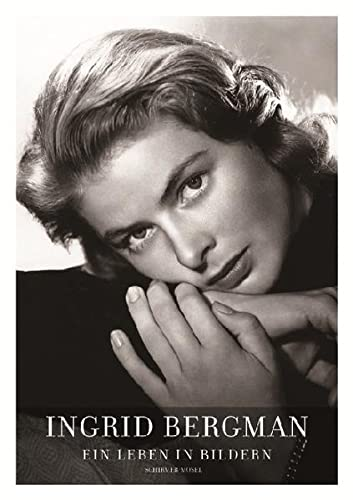 Ingrid Bergman - Ein Leben in Bildern: Isabella Rossellini