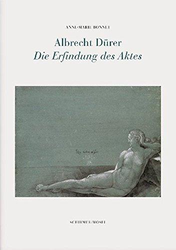 9783829606516: Albrecht Durer - Die Erfindung DES Aktes (German Edition)