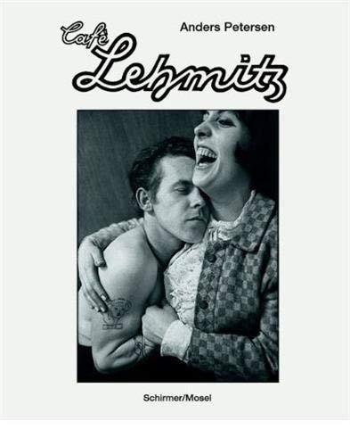 9783829606592: Anders Petersen: Café Lehmitz. Photographs