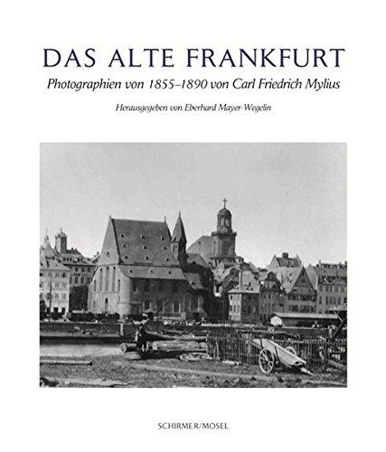 Das alte Frankfurt: Eberhard Mayer-Wegelin