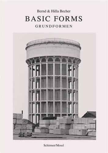 Bernd & Hilla Becher: Basic Forms (English and German Edition)