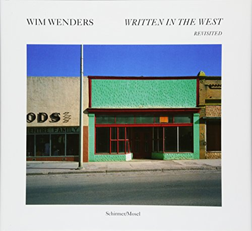 9783829607094: Wim Wenders: Written in the West. Revisited
