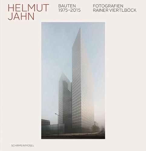 Bauten 1975-2015: Helmut Jahn