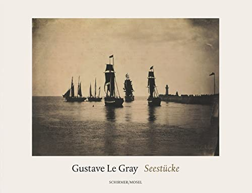 Seestucke: Gustave Le Gray