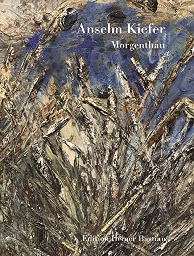 Morgenthau: Anselm Kiefer