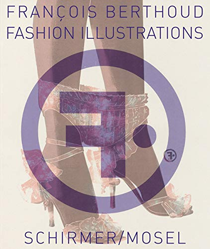 9783829607445: François Berthoud: Fashion Illustrations