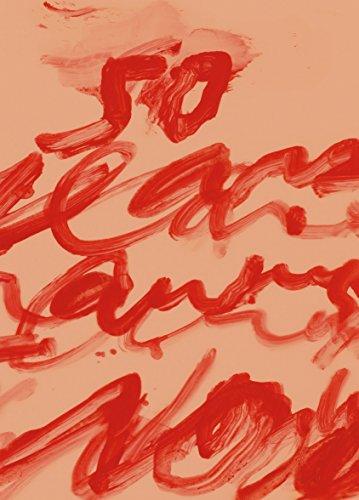 Cy Twombly Format: Paperback: SYLVESTER, JULIE