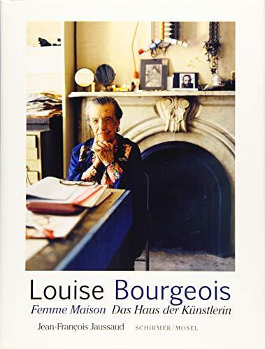 Femme Maison. Das Haus der Künstlerin: Louise Bourgeois