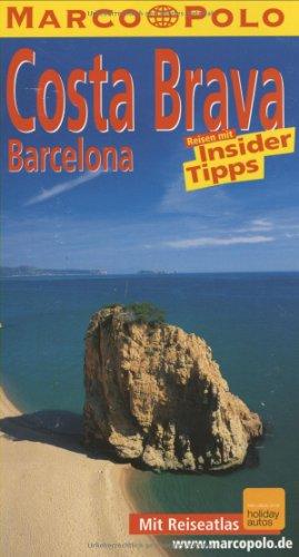 9783829702614: Costa Brava. Barcelona. Marco Polo Reisef�hrer.