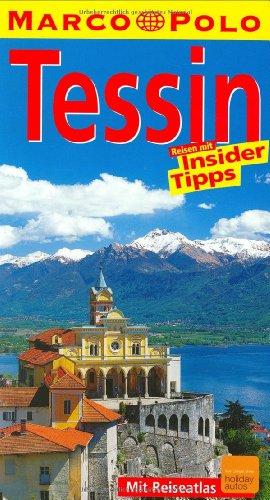 9783829703130: Marco Polo Reisef�hrer Tessin