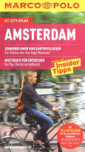Amsterdam : Reisen mit Insider-Tipps ; [mit City-Atlas]. [Autorin: Anneke Bokern] / Marco Polo - Bokern, Anneke (Verfasser)