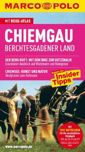 Chiemgau: Berchtesgadener Land. Reisen mit Insider-Tipps und: Rübesamen, Annette