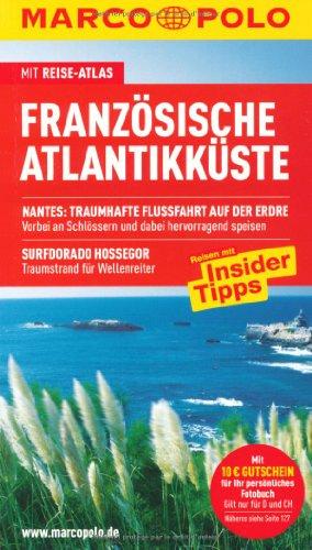 9783829704168: Französische Atlantikküste: Reisen mit Insider-Tipps. Mit Sprachführer, Reiseatlas und Ausklapp-Karten