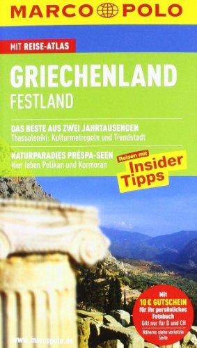Griechenland : Festland ; Reisen mit Insider-Tipps ; [mit Reise-Atlas]. [Autor: Klaus Bötig] / Marco Polo - Bötig, Klaus (Verfasser)