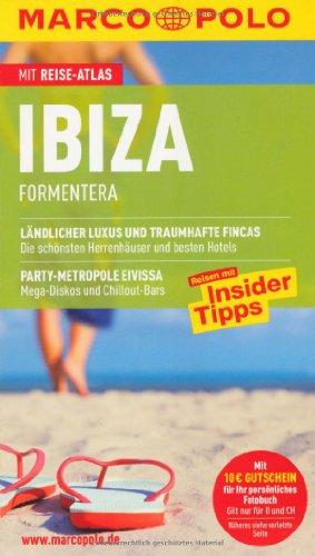 9783829704298: Ibiza mit Formentera: Reisen mit Insider-Tipps. Mit Reiseatlas