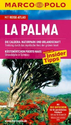 9783829704694: La Palma: Reisen mit Insider-Tipps. Mit Reiseatlas