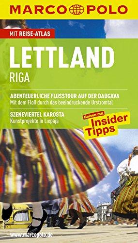 9783829704731: Lettland / Riga: Reisen mit Insider-Tipps. Abenteuerliche Paddeltour auf der Abava. Szeneviertel Karosta