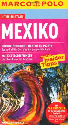 9783829704946: Mexiko: Reisen mit Insider-Tipps. Mit Reiseatlas