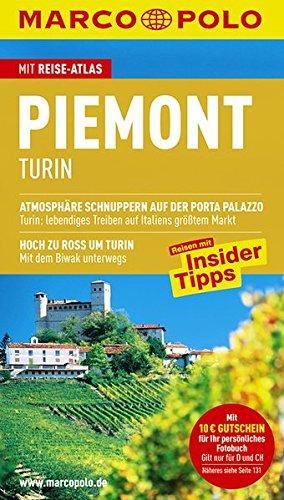 Piemont / Turin: Reisen mit Insider-Tipps. Mit: Rübesamen, Annette