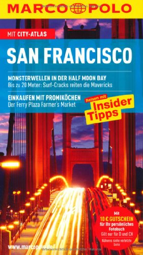 9783829705424: San Francisco: Reisen mit Insidertipps. Mit Cityatlas