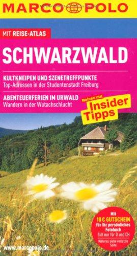 Schwarzwald : Reisen mit Insider-Tipps ; [mit Reise-Atlas] / [Autor: Roland Weis. Bearb.: Florian Wachsmann] / Marco Polo Kultkneipen und Szenetreffpunkte / Abenteuerferien im Urwald - Weis, Roland und Florian Wachsmann