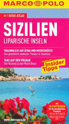 MARCO POLO Reiseführer Sizilien, Liparische Inseln - Hans, Bausenhardt