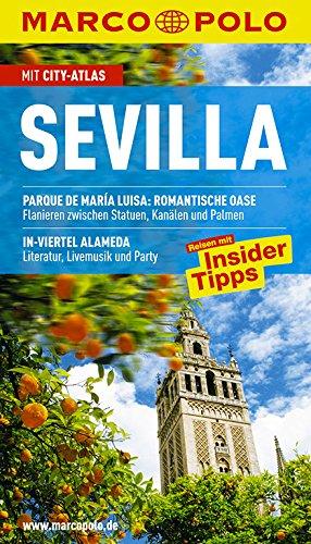 9783829706049: MARCO POLO Reiseführer Sevilla: Reisen mit Insider Tipps. Mit City-Atlas und Sprachführer Spanisch