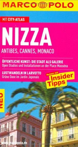 9783829706056: Nizza / Antibes / Cannes / Monaco: Öffentliche Kunst: Die Stadt als Galerie. Spaziergang zum Wasserfall Der Cascade de Gairaut vor Nizza