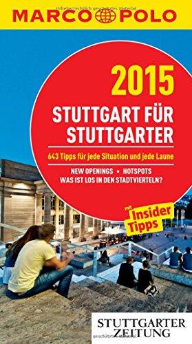 9783829709170: MARCO POLO Cityguide Stuttgart für Stuttgarter 2015