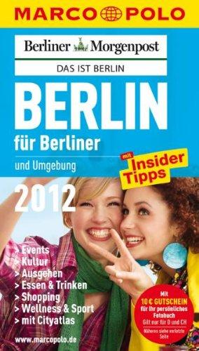 9783829709408: Berlin f�r Berliner 2012