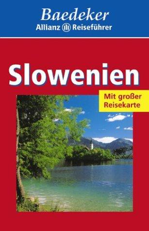 Baedeker : Slowenien : Mit großer Reisekarte ;. - Diverse