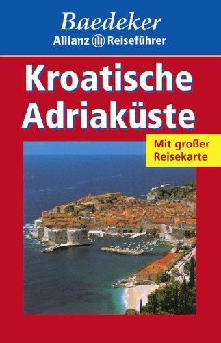 9783829710183: Baedeker Allianz Reiseführer Kroatische Adriaküste