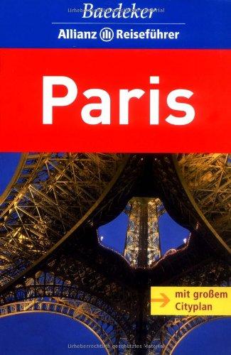 Baedeker Allianz Reiseführer Paris: Paris