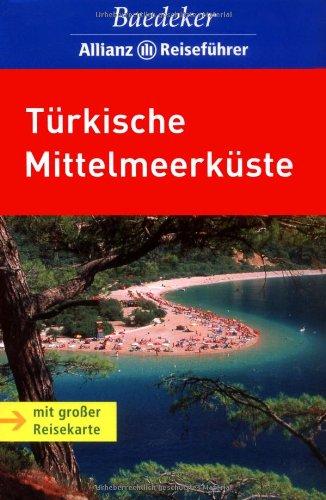 9783829710954: Türkische Mittelmeerküste