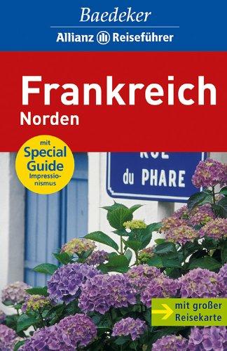 9783829712361: Baedeker Reiseführer Frankreich Norden