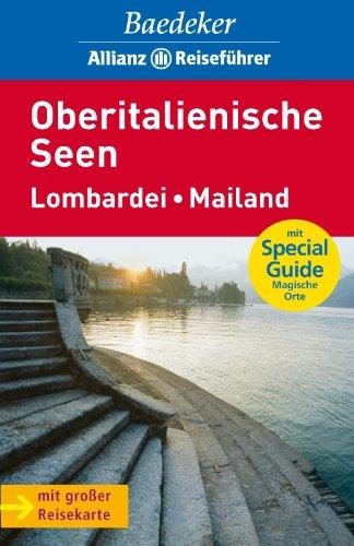 Baedeker Allianz Reiseführer Oberitalienische Seen, Lombardei, Mailand - Missler Eva