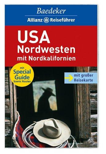 9783829712767: Baedeker Reiseführer USA-Nordwesten mit Nordkalifornien