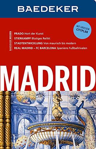 9783829714181: Baedeker Reiseführer Madrid: mit GROSSEM CITYPLAN