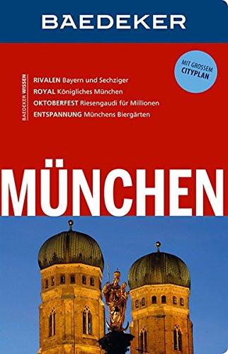 Baedeker Reiseführer München: mit GROSSEM CITYPLAN: Helmut Linde