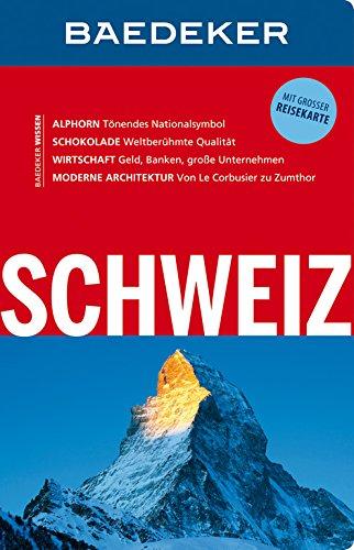 9783829714556: Baedeker Reisef�hrer Schweiz: mit GROSSER REISEKARTE
